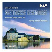 Bretonische Geheimnisse. Kommissar Dupins siebter Fall: Ungekürzte Lesung mit Gerd Wameling (9 CDs)