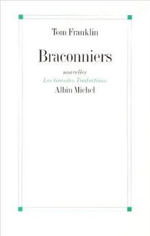 Braconniers (Collections Litterature)
