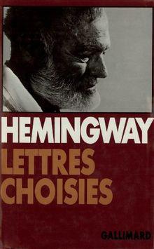 Lettres choisies : 1917-1961 (Monde Entier)