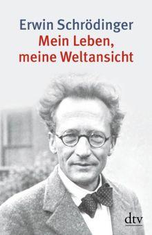 Mein Leben, meine Weltansicht: Die Autobiographie und das philosophische Testament