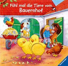 Fühl mal die Tiere vom Bauernhof: Fühlbuch