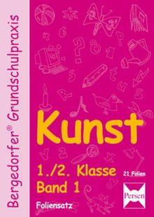 Bergedorfer Grundschulpraxis: Kunst, 1./2. Klasse, Foliensatz