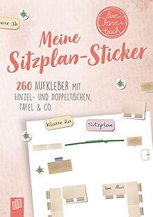 """Meine Sitzplansticker """"live - love - teach"""": 260 Aufkleber mit Einzel- und Doppeltischen, Tafel & Co"""