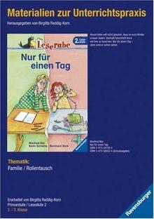 Materialien zur Unterrichtspraxis - Manfred Mai: Nur für einen Tag (Schulausgabe in Broschur)