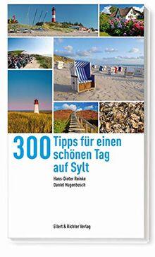 300 Tipps für einen schönen Tag auf Sylt