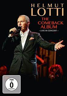 Helmut Lotti - The Comeback Album - Live in Concert