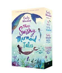Emily Windsnap: Three Swishy Mermaid Tales: Books 1-3