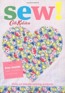 Sew!: Over 40 Simple Sewing Projects