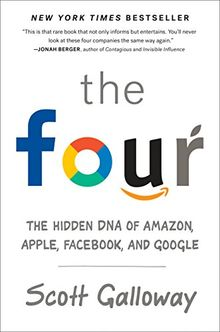 The Four (OF-EXP): The Hidden DNA of Amazon, Apple, Facebook, and Google