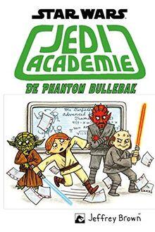 De Phantom bullebak (Jedi academie, Band 3)