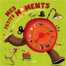 Mes petits moments : 15 Comptines à chanter du matin au soir (1CD audio)