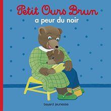 Petit Ours Brun: Petit Ours Brun a Peur Du Noir