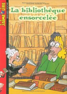 La bibliothèque ensorcelée