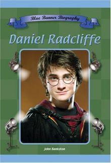 Daniel Radcliffe (Blue Banner Biographies)