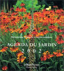 Agenda du jardin 2002 (PRATIQUE (A))
