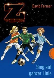 Das Z-Team. Pepe und sein Team 04. Sieg auf ganzer Linie