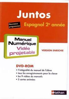Espagnol 2e année Juntos : Manuel numérique vidéoprojetable (1DVD)