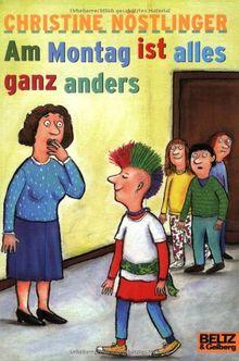 Am Montag ist alles ganz anders: Roman (Gulliver)