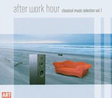 After Work Hour,Vol.1-Classical Music Selection