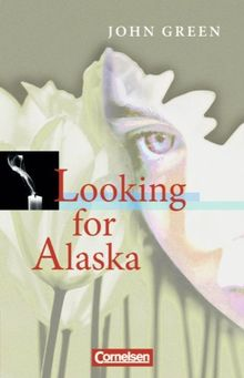 Cornelsen Senior English Library - Literatur: Ab 10. Schuljahr - Looking for Alaska: Textband mit Annotationen: Ab 10. Schuljahr. Textband mit Annotationen