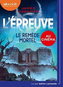 L'Epreuve 3 - le Remede Mortel