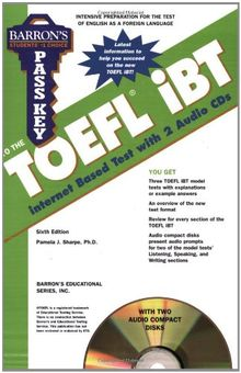 Barron's Pass Key to the TOEFL iBT: Test of English as a Foreign Language, Internet-Based Test [With 2 CDs]