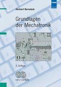Grundlagen der Mechatronik. Mit CD-ROM