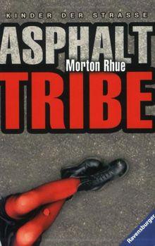 Asphalt Tribe: Kinder der Straße