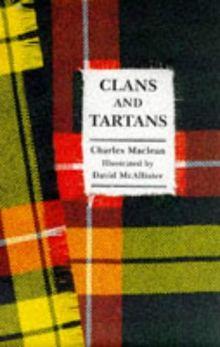 Little Book of Clans and Tartans (Little Scottish Bookshelf)