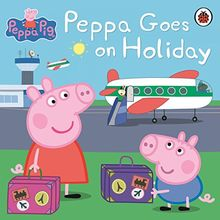 Peppa Goes on Holiday (Peppa Pig)