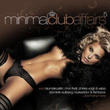 Minimal Club Affairs Vol.5