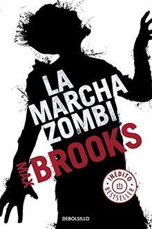 La marcha zombi (Best Seller)