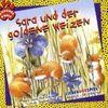 Sara und der goldene Weizen. CD. . Liederhörspiel