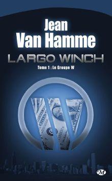Largo Winch, Tome 1 : Le Groupe W