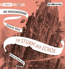 Im Sturm der Echos: Band vier der Spiegelreisenden-Saga (Die Spiegelreisende-Saga, Band 4)