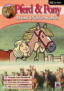 Pferd & Pony - Meine Pferdestories