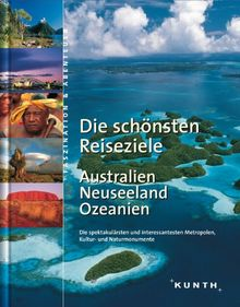 Die schönsten Reiseziele Australien / Neuseeland / Ozeanien
