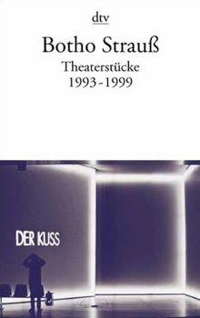 Theaterstücke III: 1993 - 1999