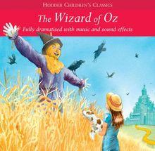 Wizard of Oz (Children's Audio Classics)
