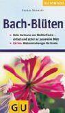 GU Kompass Bachblüten: Einfach und sicher die richtige Bach-Blüte finden, für mehr Harmonie und Wohlbefinden. Blütenmischungen für Kinder
