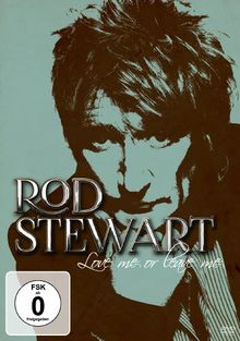 Rod Stewart - Love Me Or Leave Me