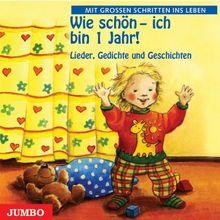 Wie schön - ich bin 1 Jahr. CD: Lieder, Kniereiter und Fingerspiele