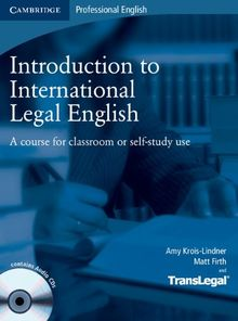 Introduction to International Legal English Student's Book with Audio CDs (2): A Course for Classroom or Self-study Use