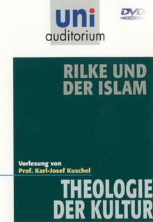 Rilke und der Islam (Fachbereich Theologie der Kultur) uni auditorium