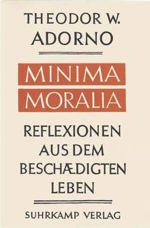 Minima Moralia: Reflexionen aus dem beschädigten Leben. Sonderausgabe