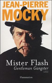 Mister flash : Gentleman Gangster