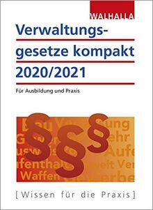 Verwaltungsgesetze kompakt 2020/2021