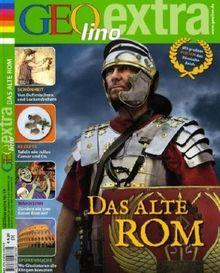GEOlino Extra. Das alte Rom: 19/2009
