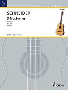 3 Nocturnes: Gitarre. (Edition Schott)