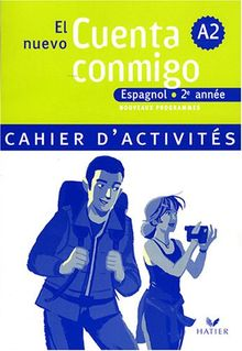 El nuevo Cuenta conmigo, Espagnol 2e année : Cahier d'activités